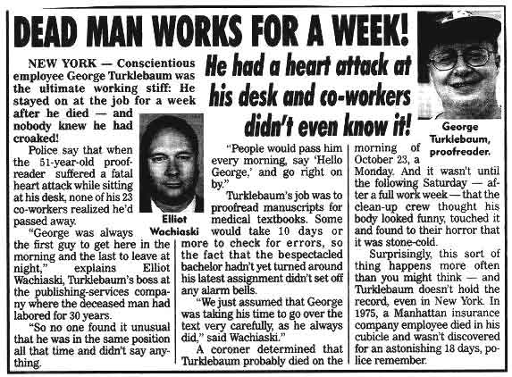 Newspaper clip: No one noticed the co-worker in the next cubicle was dead for 5 days