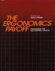 The Ergonomics Payoff Designing the Electronic Office book